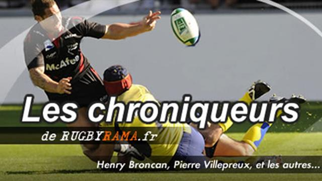 La chronique de H. Broncan - Rugby - Nos Experts