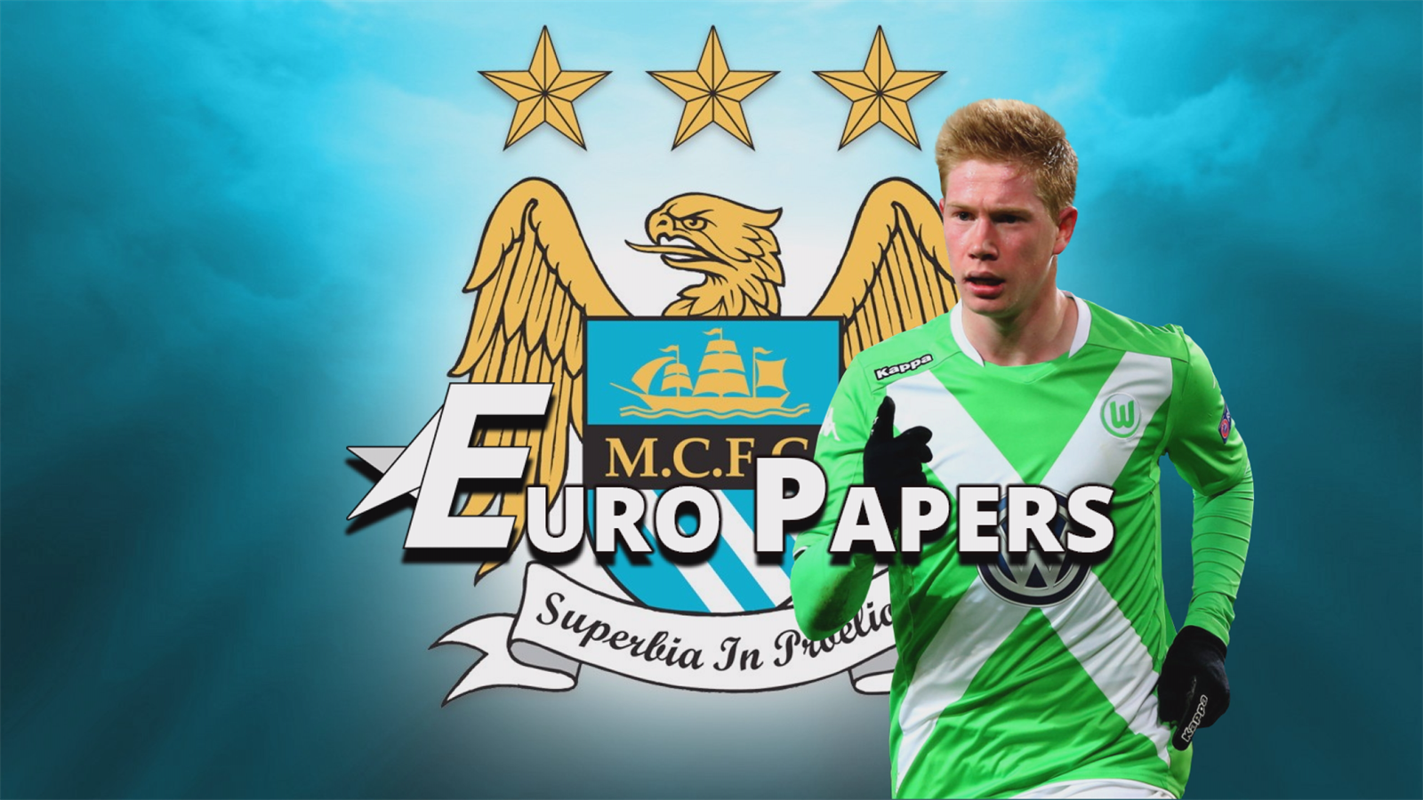 Man City ready '€200m package' to land Kevin De Bruyne - Euro Papers