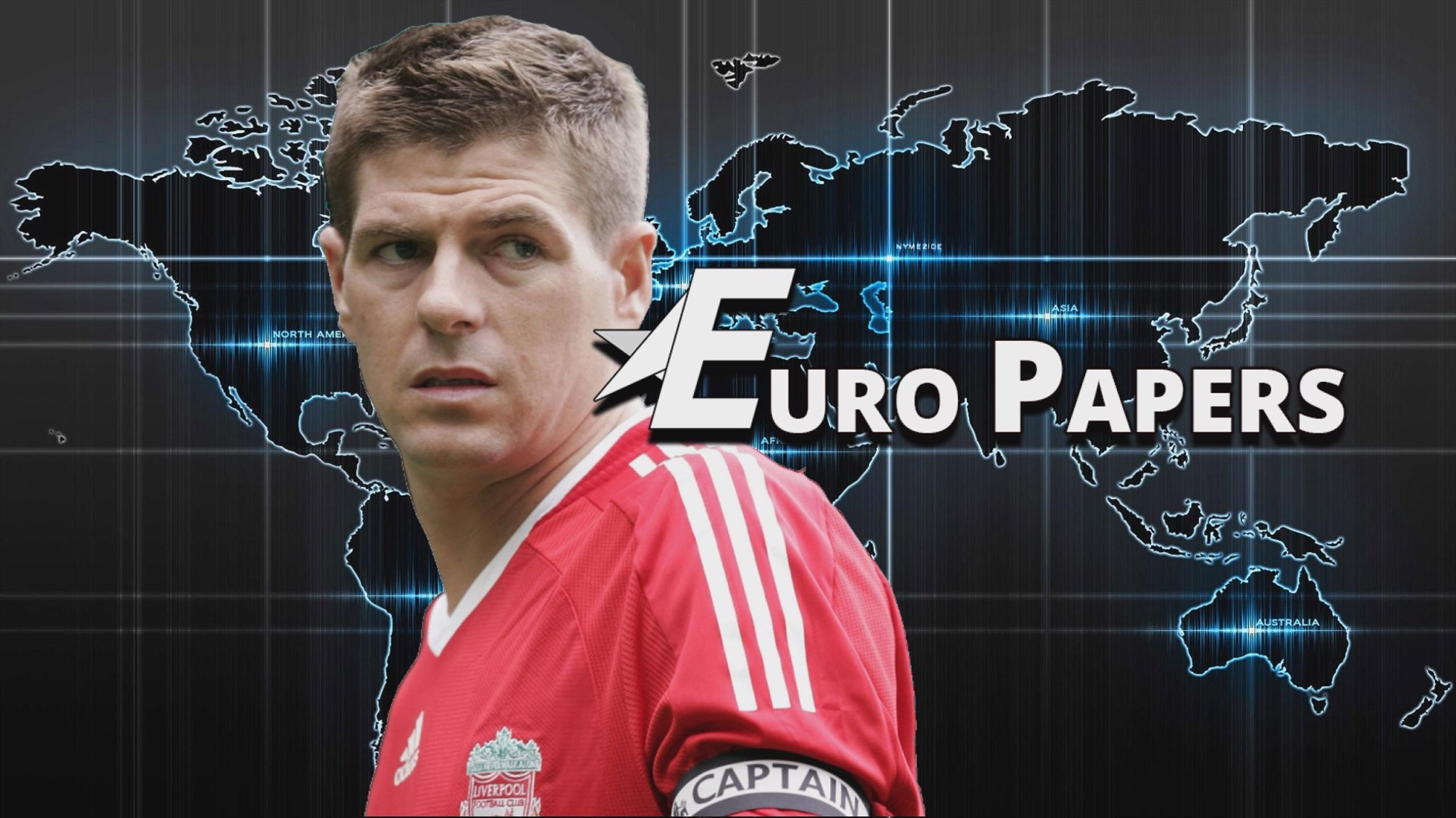 Euro Papers: The club that almost signed Steven Gerrard