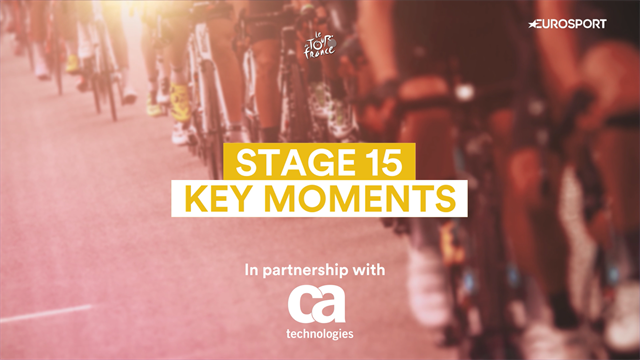 Key Moments: Stage 15